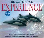 The Watercycle Experience: Music for Meditation &