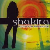 A Tribute To Shakira - Whenever, Wherever