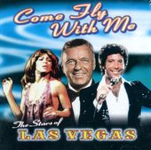 Come Fly With Me - The Stars Of Las Vegas