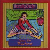 Family Circle - Tunes For Workout