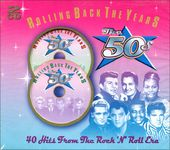 Rolling Back the Years: The 50s - 40 Hits From