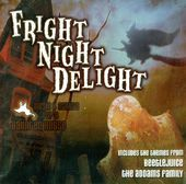 Fright Night Delight