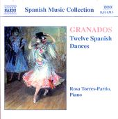Granados: 12 Spanish Dances