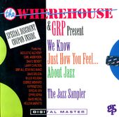 The Wherehouse & GRP Present: We Know Just How