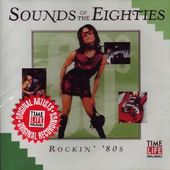 Sounds of The Eighties: Rockin 80s