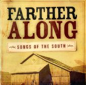 Farther Along: Songs Of The South (2-CD)