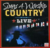 Songs 4 Worship: Country Live (Version 1)