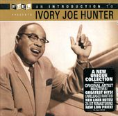 An Introduction To Ivory Joe Hunter