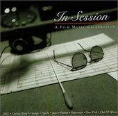 In Session: A Film Music Celebration (2-CD)