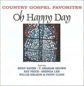 Oh Happy Day: Country Gospel Favorites