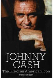 Johnny Cash - The Life of An American Icon
