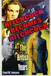 "Alfred Hitchcock - Hitchcock Becomes ""Hitchcock"":"