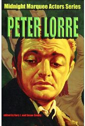 Peter Lorre - Midnight Marquee Actors Series: