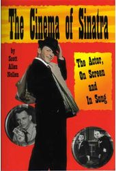 Frank Sinatra - The Cinema of Sinatra: The Actor,