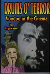 Drums O' Terror: Voodoo In The Cinema