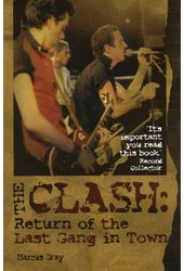 The Clash - Return of the Last Gang In Town