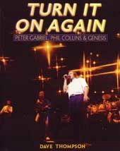 Genesis - Turn It On Again: Peter Gabriel, Phil