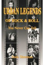 Urban Legends of Rock & Roll