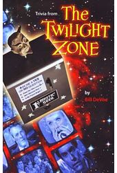 Twilight Zone - Trivia from The Twilight Zone