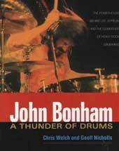 John Bonham - A Thunder of Drums