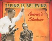 America's Sideshows: Seeing is Believing