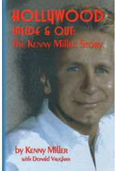 Kenny Miller - Hollywood Inside & Out: The Kenny