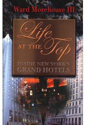 Life at the Top - Inside New York's Grand Hotels
