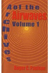 Archives of the Airwaves, Volume 1