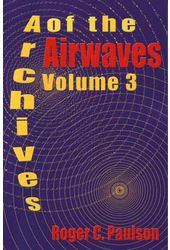 Archives of the Airwaves, Volume 3