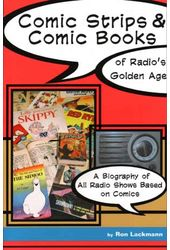 Comic Strips & Comic Books of Radio's Golden Age