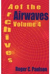 Archives of the Airwaves, Volume 4