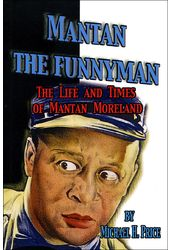 Mantan Moreland - Mantan the Funnyman: The Life
