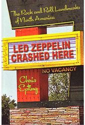 Led Zeppelin Crashed Here - The Rock And Roll