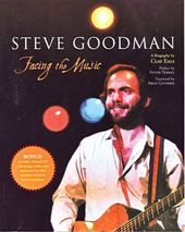 Steve Goodman - Facing The Music