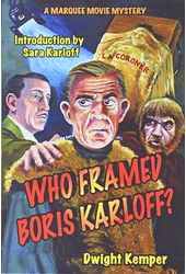 Who Framed Boris Karloff?