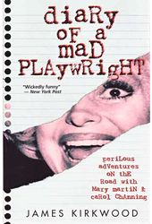 Diary of a Mad Playwright - Perilous Adventures