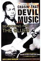 Chasin' That Devil Music - Searching For The