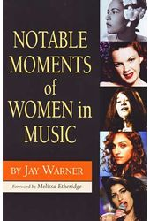 Notable Moments of Women in Music