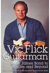 Bond - Vic Flick - Guitarman: From James Bond to