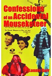 Confessions of An Accidental Mousketeer