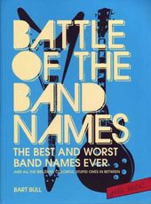 Battle of The Band Names: The Best and Worst Band