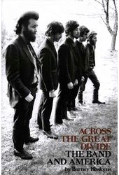 The Band - Across The Great Divide: The Band And