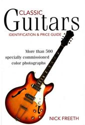 Guitars - Classic Guitars Identification And