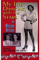 Miriam Nelson - My Life Dancing With The Stars