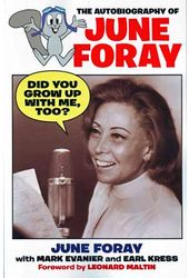 June Foray - Did You Grow Up With Me, Too: The