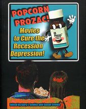Popcorn Prozac: Movies to Cure the Recession