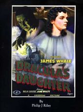 "James Whale's ""Dracula's Daughter"": An Alternate"