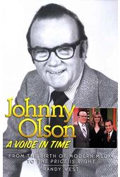 Johnny Olson - A Voice In Time: From the Birth of