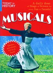 Today In History - Musicals - Quotes, Questions,