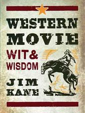 Western Movie Wit & Wisdom
